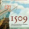 1509 A Batalha que Mudou o Domínio do Comércio Global