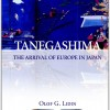 Tanegashima – The Arrival of Europe in Japan
