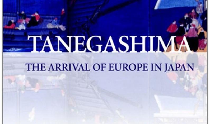 Tanegashima – The Arrival of Europe in Japan